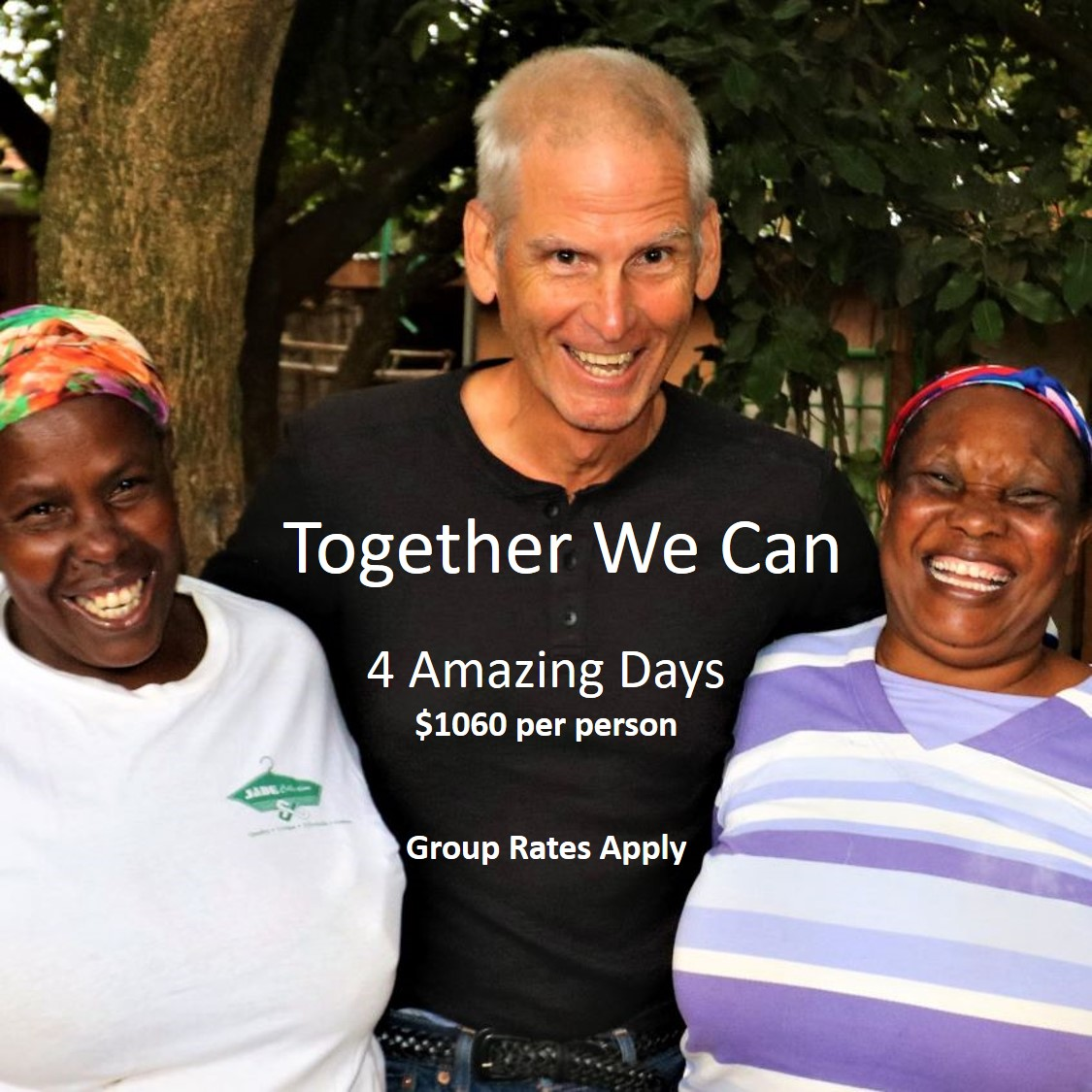 TOGETHER WE CAN – 4 AMAZING DAYS